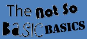 Not so basic basics2