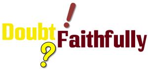 doubt faithfully1