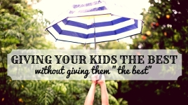 giving your kids the best
