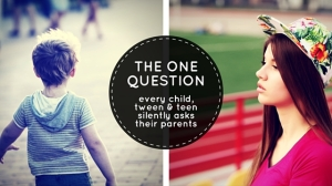 the 1 question every child silently asks their parents